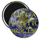 Not a Plastic Bag Magnet