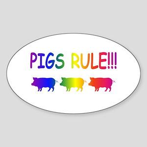 Pigs Rule Sticker (Oval)