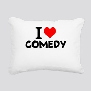 I Love Comedy Rectangular Canvas Pillow