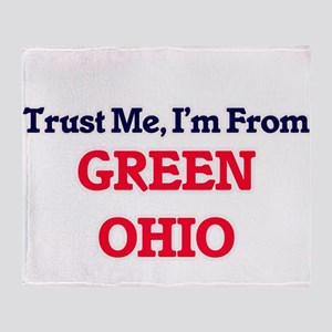 Trust Me, I'm from Green Ohio Throw Blanket