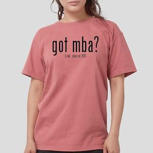 got mba? (i do! class of 2011) T-Shirt