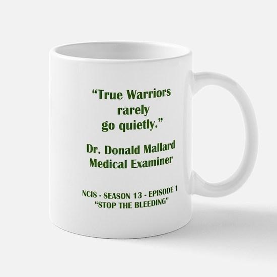 TRUE WARRIORS Mugs