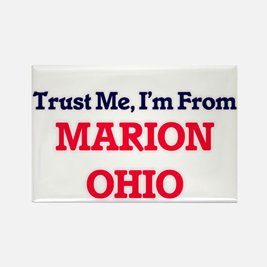 Trust Me, I'm from Marion Ohio Magnets