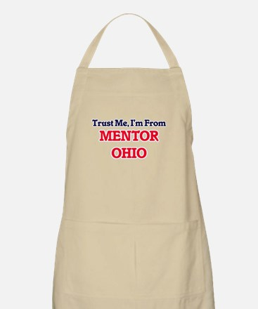 Trust Me, I'm from Mentor Ohio Apron