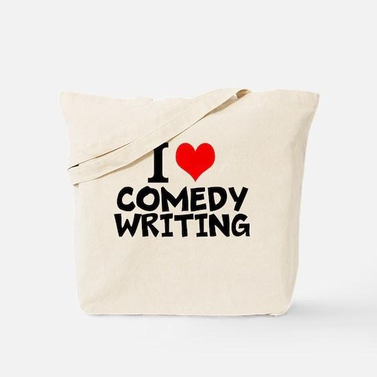 I Love Comedy Writing Tote Bag