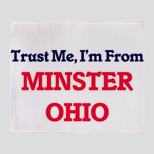 Trust Me, I'm from Minster Ohio Throw Blanket