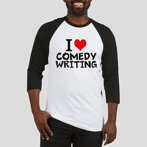 I Love Comedy Writing Baseball Jersey