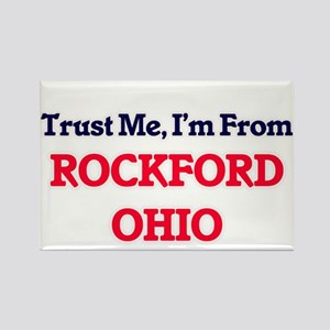 Trust Me, I'm from Rockford Ohio Magnets
