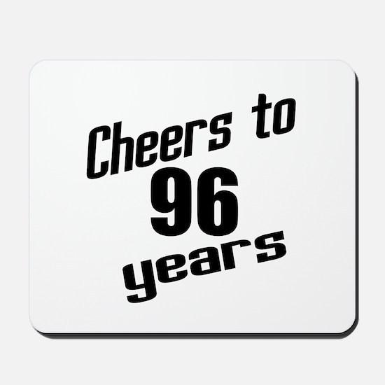 Cheers To 96 Years Birthday Mousepad