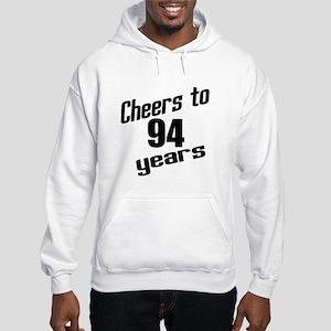 Cheers To 94 Years Birthday Hooded Sweatshirt