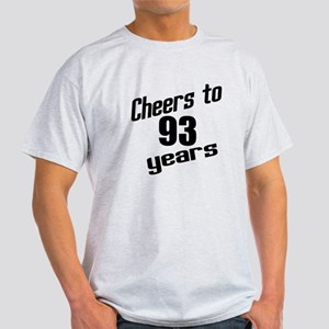 Cheers To 93 Years Birthday Light T-Shirt