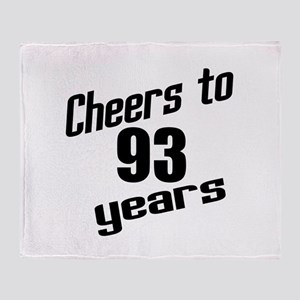Cheers To 93 Years Birthday Throw Blanket