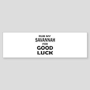 Rub my Savannah for good luck Sticker (Bumper)