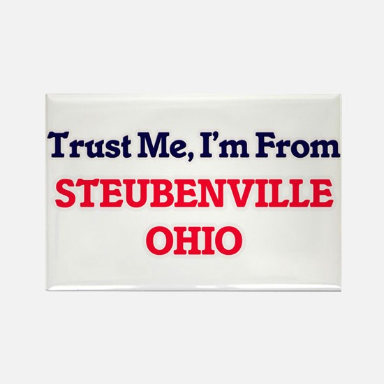 Trust Me, I'm from Steubenville Ohio Magnets