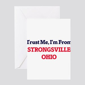 Trust Me, I'm from Strongsville Ohi Greeting Cards