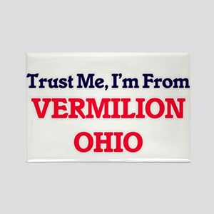 Trust Me, I'm from Vermilion Ohio Magnets