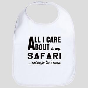 All I care about is my Safari Bib