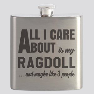 All I care about is my Ragdoll Flask