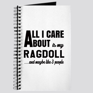 All I care about is my Ragdoll Journal