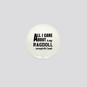 All I care about is my Ragdoll Mini Button
