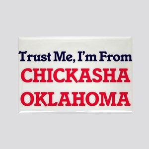Trust Me, I'm from Chickasha Oklahoma Magnets