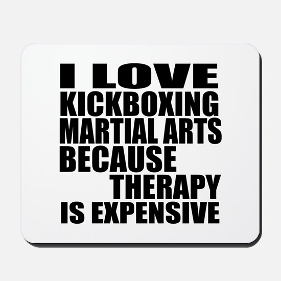 kickboxing Martial Arts Therapy Mousepad