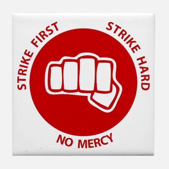 No Mercy Tile Coaster