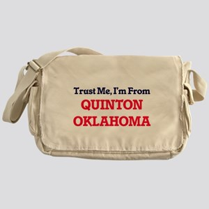 Trust Me, I'm from Quinton Oklahoma Messenger Bag