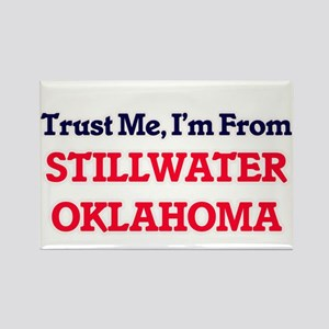 Trust Me, I'm from Stillwater Oklahoma Magnets
