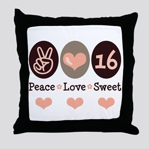 Peace Love Sweet 16 16th Birthday Throw Pillow
