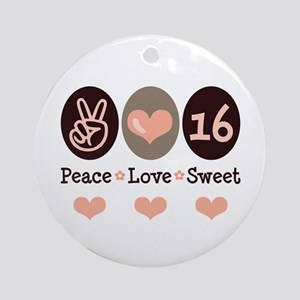 Peace Love Sweet Sixteen 16th Birthday Ornament (R