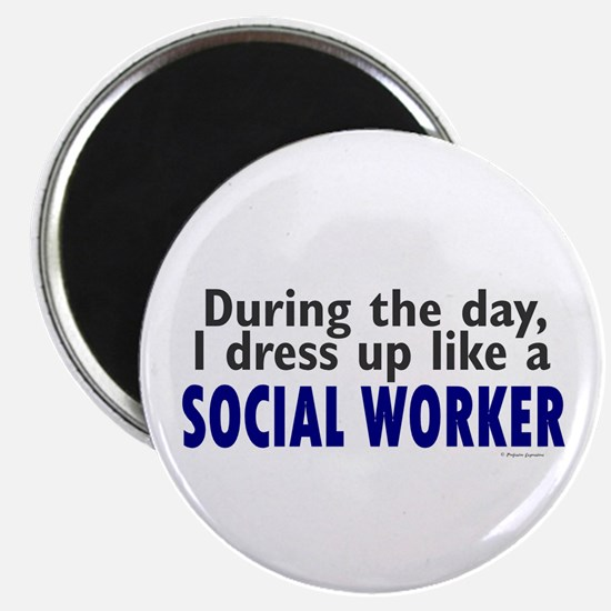 """Dress Up Like A Social Worker 2.25"""" Magnet (10 pac"""