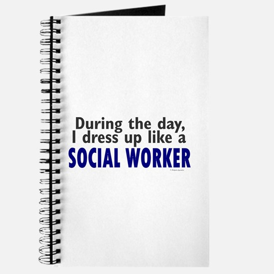 Dress Up Like A Social Worker Journal