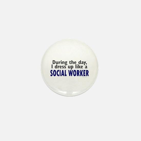 Dress Up Like A Social Worker Mini Button
