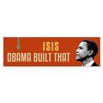 ISIS Obama Built That Bumper Sticker