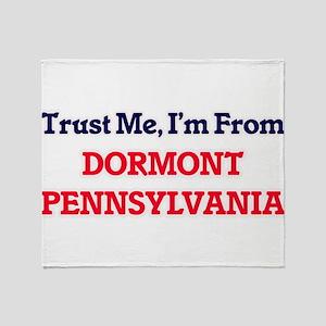 Trust Me, I'm from Dormont Pennsylva Throw Blanket
