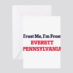 Trust Me, I'm from Everett Pennsylv Greeting Cards