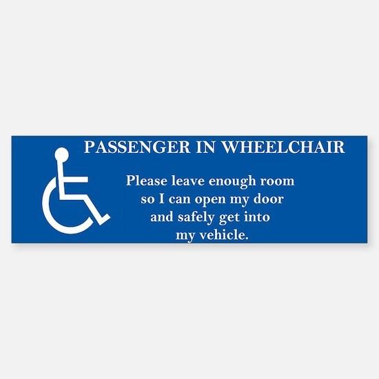 Passenger in Wheelchair 10x3 magnet Bumper Bumper Bumper Sticker