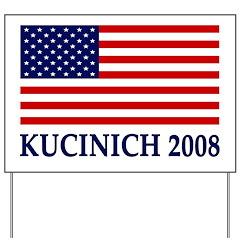 Kucinich 2008 Flag Yard Sign