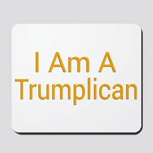 I Am A Trumplican Mousepad