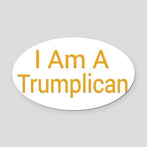 I Am A Trumplican Oval Car Magnet