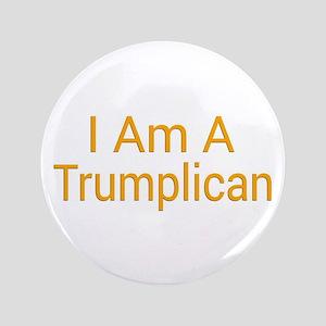 I Am A Trumplican Button