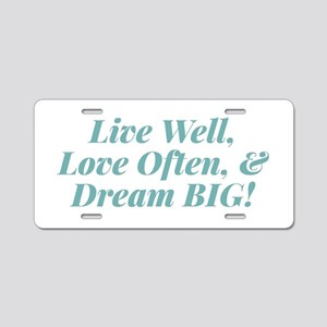 Live & Love Aluminum License Plate