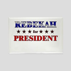 REBEKAH for president Rectangle Magnet