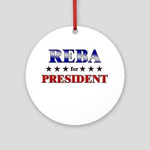 REBA for president Ornament (Round)