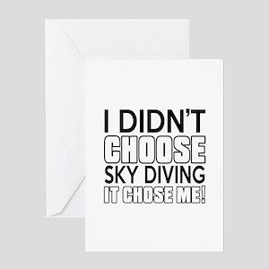 Sky diving It Chose Me Greeting Card