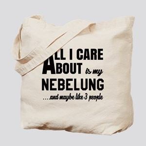 All I care about is my Nebelung Tote Bag