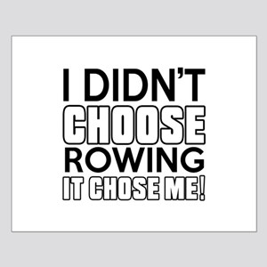 Rowing It Chose Me Small Poster