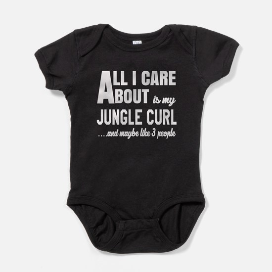 All I care about is my Jungle-curl Baby Bodysuit