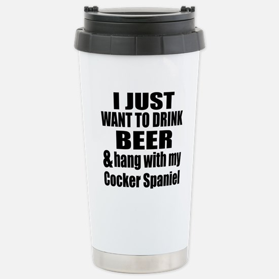 Hang With My Cocker Spa Stainless Steel Travel Mug